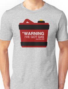 GAS WARNING! Unisex T-Shirt