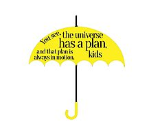 The universe has a plan Photographic Print