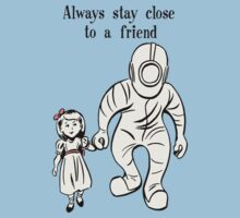 BioShock – Always Stay Close to a Friend Poster (Black) Kids Clothes