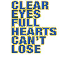 Clear Eyes. Full Hearts. Can't Lose. Photographic Print
