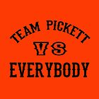 Team Pickett by Darryl Pickett