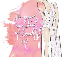 be your own kind of beautif by eligart