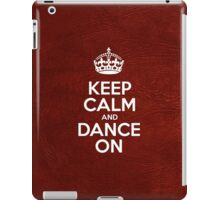 Keep Calm and Dance On - Glossy Red Leather iPad Case/Skin