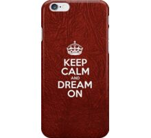 Keep Calm and Dream On - Glossy Red Leather iPhone Case/Skin