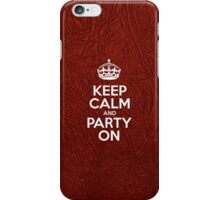 Keep Calm and Party On - Glossy Red Leather iPhone Case/Skin