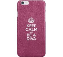 Keep Calm and Be a Diva - Glossy Pink Leather iPhone Case/Skin