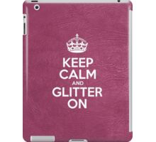 Keep Calm and Glitter On - Glossy Pink Leather iPad Case/Skin