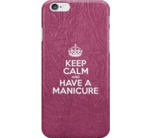 Keep Calm and Have a Manicure - Glossy Pink Leather iPhone Case/Skin
