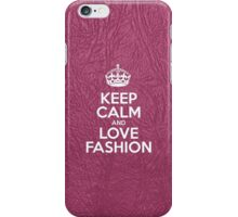 Keep Calm and Love Fashion - Glossy Pink Leather iPhone Case/Skin