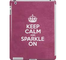 Keep Calm and Sparkle On - Glossy Pink Leather iPad Case/Skin
