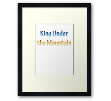 King Under the Mountain - Chrome Framed Print