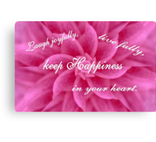 Keep Happiness Canvas Print