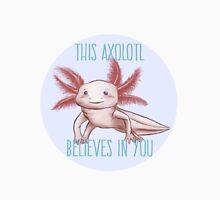 Positive Axolotl Affirmations T-Shirt