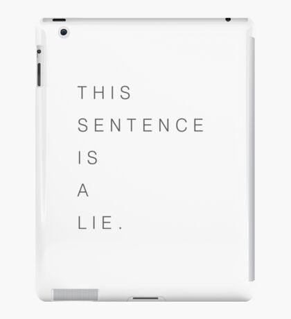 This sentence is a lie. Paradox iPad Case/Skin