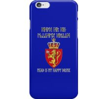 Mead is my happy drink iPhone Case/Skin