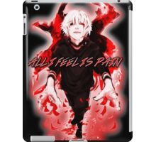 All I Feel Is Pain (Tokyo Ghoul) iPad Case/Skin