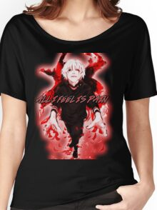 All I Feel Is Pain (Tokyo Ghoul) Women's Relaxed Fit T-Shirt