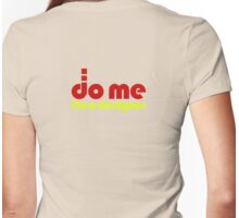 Do Me - I'm a designer T-Shirt