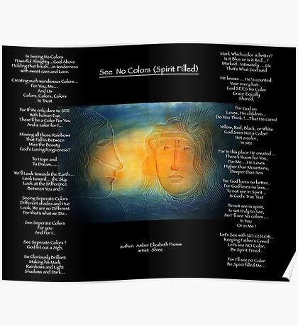 SEE NO COLOR (Spirit Filled Me)  Poster