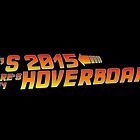Where's My Hoverboard 2 by 4getsundaydrvs
