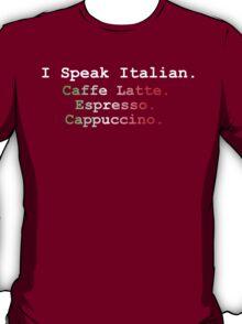 I Speak Italian T-Shirt