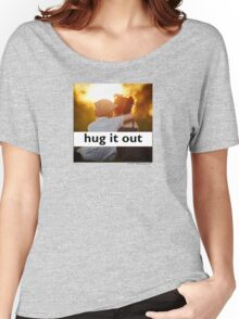 Hug It Out Women's Relaxed Fit T-Shirt