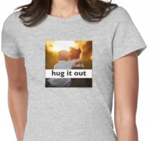 Hug It Out Womens Fitted T-Shirt