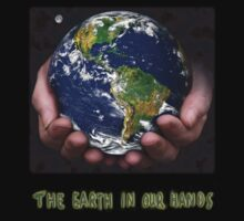 The Earth In Our Hands by shane22