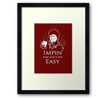 Impin' Ain't Easy - Game of Thrones Shirt Framed Print