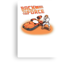 Back To The Force! Canvas Print