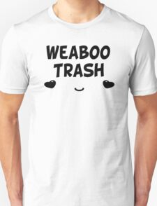 Weaboo Trash - Anime  Unisex T-Shirt