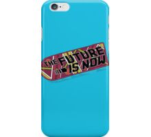 The Future Is Now iPhone Case/Skin