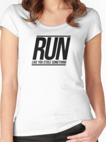 Run Like You Stole Something Women's Fitted Scoop T-Shirt