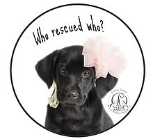 Who Rescued Who? Lily - Circle Design by Another Chance Animal Welfare League