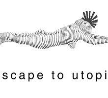 Escape to Utopia by sunism