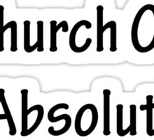 Take Me to Church Sticker