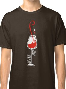 Days of wine and roses Classic T-Shirt