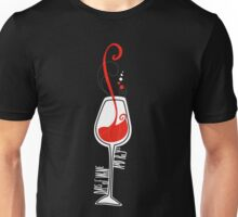 Days of wine and roses Unisex T-Shirt
