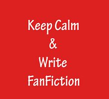 Keep Calm and Write FanFiction - White Womens Fitted T-Shirt