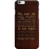 Misty Mountains Thorin's Song iPhone Case/Skin