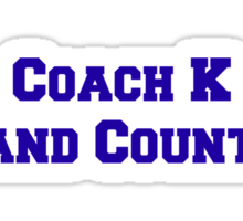 Coach K  1k and Counting Sticker
