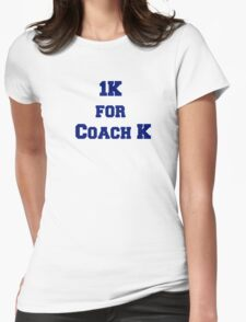 1K for Coach K Womens Fitted T-Shirt