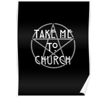 TAKE ME TO CHURCH (2)  Poster