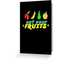 Eat Your Fruits Greeting Card