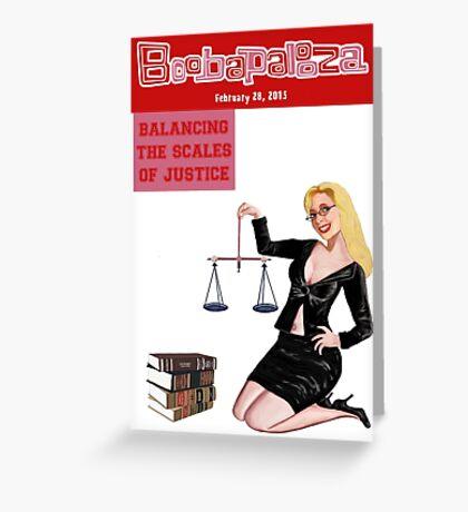 Boobapalooza: Balancing the Scales of Justice Greeting Card