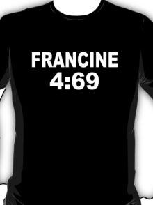 ECW Francine 4:69 T-Shirt