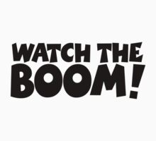 WATCH THE BOOM! Kids Tee