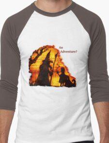 An Adventure?  Men's Baseball ¾ T-Shirt