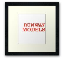 Smart Good Looking Runway Models T-shirt Framed Print