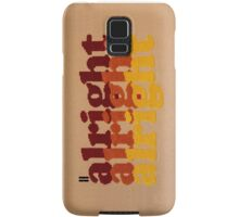 Alright Alright Alright - Cross Stitched, 70's Themed Quote from Matthew McConaughey Samsung Galaxy Case/Skin